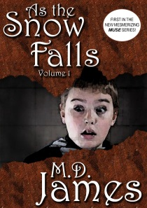 As the Snow Falls - Vol. 1 by M.D. James